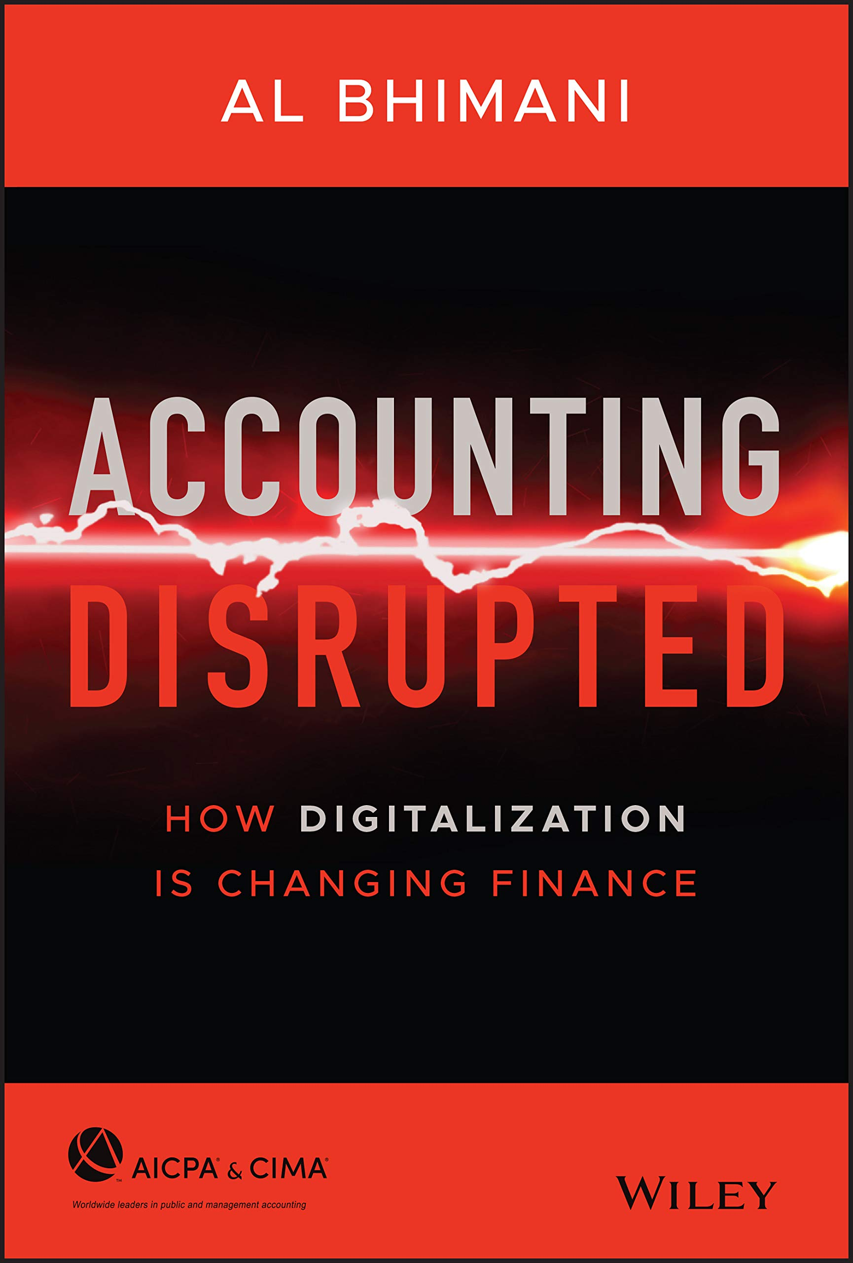 Accounting Disrupted: How Digitalization Is Changing Finance book